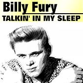 Talkin' in My Sleep by Billy Fury