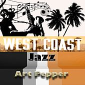 West Coast Jazz, Art Pepper by Art Pepper