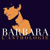 Barbara - Anthologie (By Chanson Française) de Barbara
