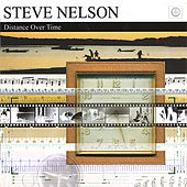 Distance Over Time by Steve Nelson