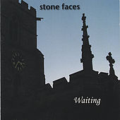 Waiting van Stone Faces