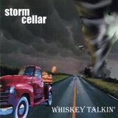 Whiskey Talkin' by Stormcellar