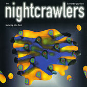 Surrender Your Love by Nightcrawlers