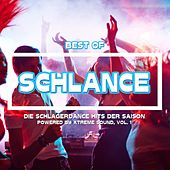 Best Of Schlance Die SchlagerDance Hits der Saison powered by Xtreme Sound, Vol. 1 von Various Artists