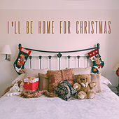 I´ll be home for Christmas by Various Artists