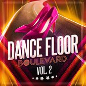 Dance Floor Boulevard, Vol. 2 by Various Artists