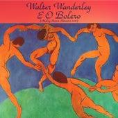Walter Wanderley e o Bolero (Analog Source Remaster 2016) de Walter Wanderley