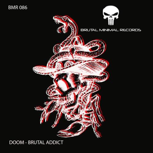 Brutal Addict by Doom