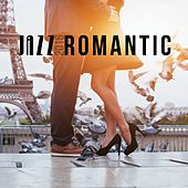 Jazz Romantic 2016 by Various Artists
