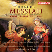 Messiah, HWV 56, Pt. 2: Hallelujah by The Toronto Mendelssohn Choir