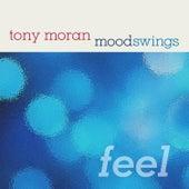 Moodswings (Feel) by Tony Moran