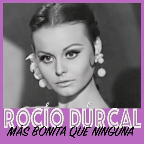 Más Bonita Que Ninguna by Rocío Dúrcal
