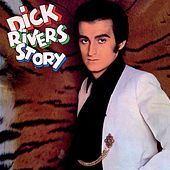 Dick Rivers Story (Version mono) (Remasterisé en 2016) von Dick Rivers