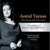 The Bayreuth Heroine - Astrid Varnay: Die Walküre von Various Artists