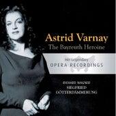 The Bayreuth Heroine - Astrid Varnay: Siegfried, Götterdämmerung von Various Artists