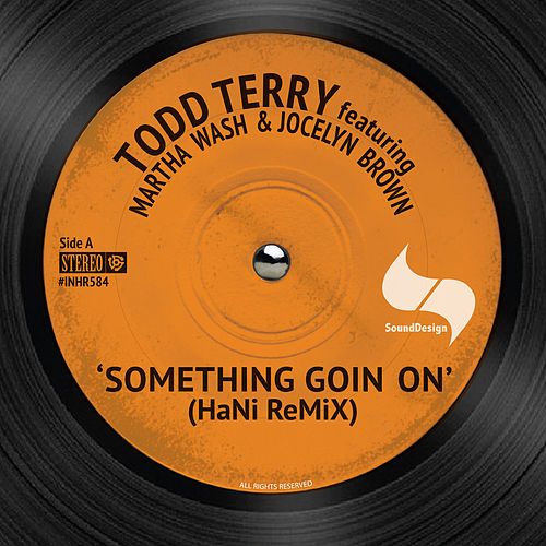 Somthing Going On (Hani Remix) by Jocelyn Brown