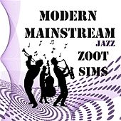 Modern Mainstream Jazz, Zoot Sims von Zoot Sims