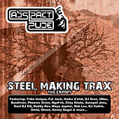 Steel Making Trax by Abstract Rude