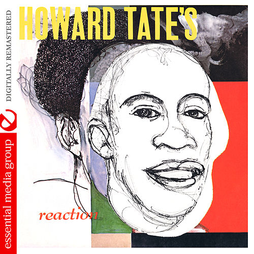 Howard Tate's Reaction (Digitally Remastered) by Howard Tate