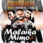Malaika Mimo, Pt. 2 by CHURCHILL