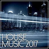 House Music 2017 de Various Artists