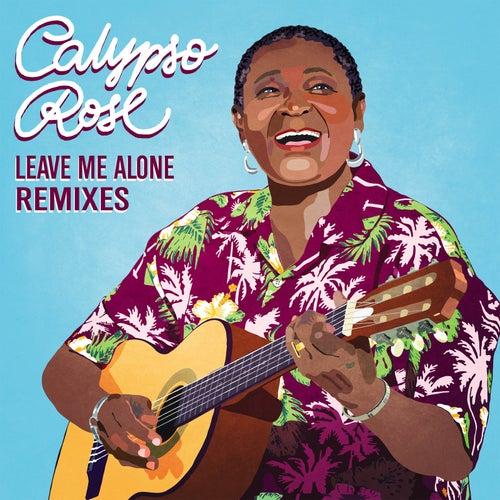 Leave Me Alone (feat. Manu Chao) [Remixes] de Calypso Rose