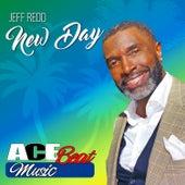 New Day (Radio Mix) [feat. Acebeat Music] - Single by Jeff Redd