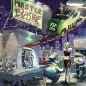 Master Blaster de Pep Love
