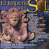 El Imperio del Sol - Folklor de Latinoamérica by Various Artists