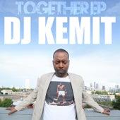 Together EP by DJ Kemit