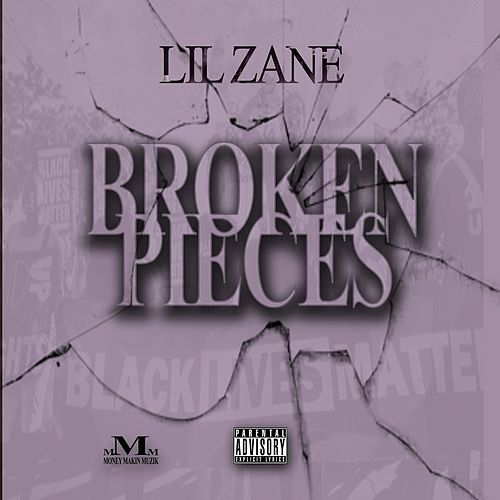 Broken Pieces by Lil' Zane