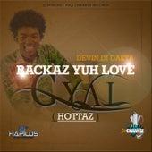 Backaz Yuh Love Gyal - Single de Devin Di Dakta