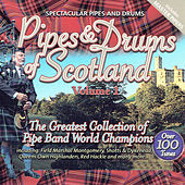 Pipes & Drums of Scotland, Vol. 1 by Various Artists