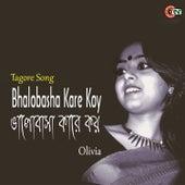Bhalobhasa Kare Koy by Olivia