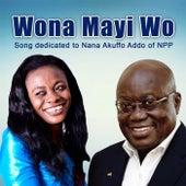 Wona Mayi Wo by Evangelist Diana Asamoah