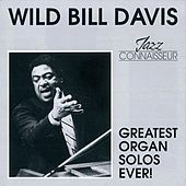 Greatest Organ Solos Ever! de Wild Bill Davis