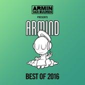 Armin van Buuren presents Armind - Best Of 2016 von Various Artists