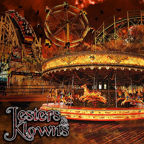 Jesters & Klowns by The Jesters