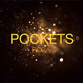 Pockets by Fiora