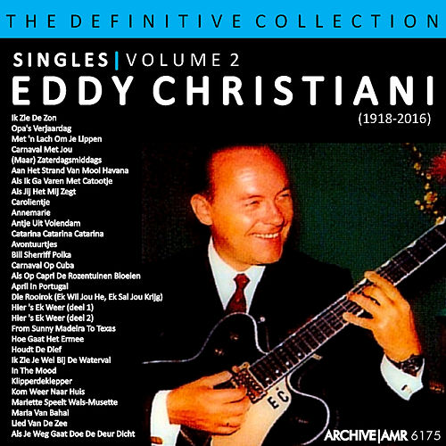 The Definitive Collection - Singles Volume 2 van Eddy Christiani