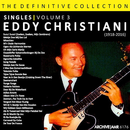 The Definitive Collection - Singles Volume 3 van Eddy Christiani