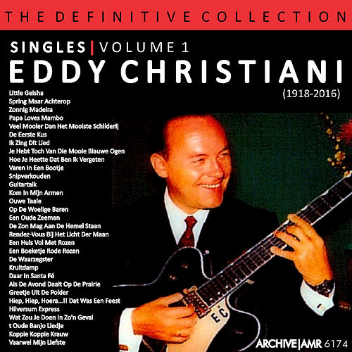 The Definitive Collection - Singles Volume 1 van Eddy Christiani