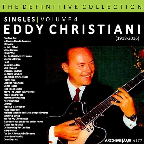 The Definitive Collection - Singles, Volume 4 van Eddy Christiani