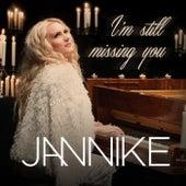 I'm Still Missing You von Jannike