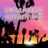 Chillhouse Adventure de Various Artists