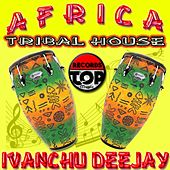 Africa Tribal House by Ivanchu Deejay