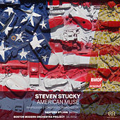 Steven Stucky: American Muse by Various Artists
