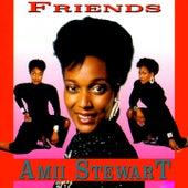 Friends (Rerecorded) by Amii Stewart