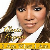 I Am What I Am (Rerecorded) by Gloria Gaynor