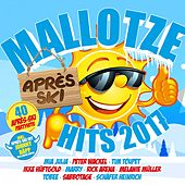 Mallotze Hits - Après Ski 2017 von Various Artists